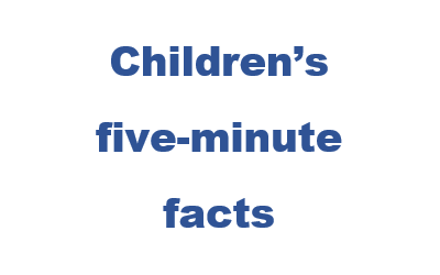 Childrens five minute facts